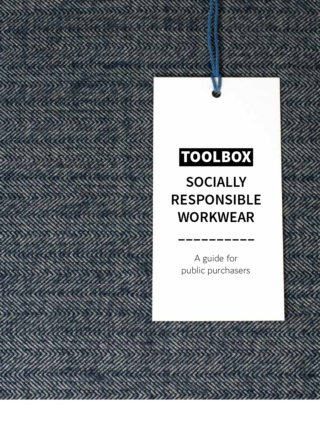 Toolbox – Socially responsible workwear