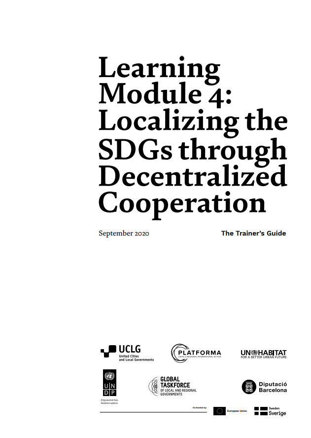 Learning Module 4: Localizing the SDGs through Decentralized Cooperation – The Trainer's Guide