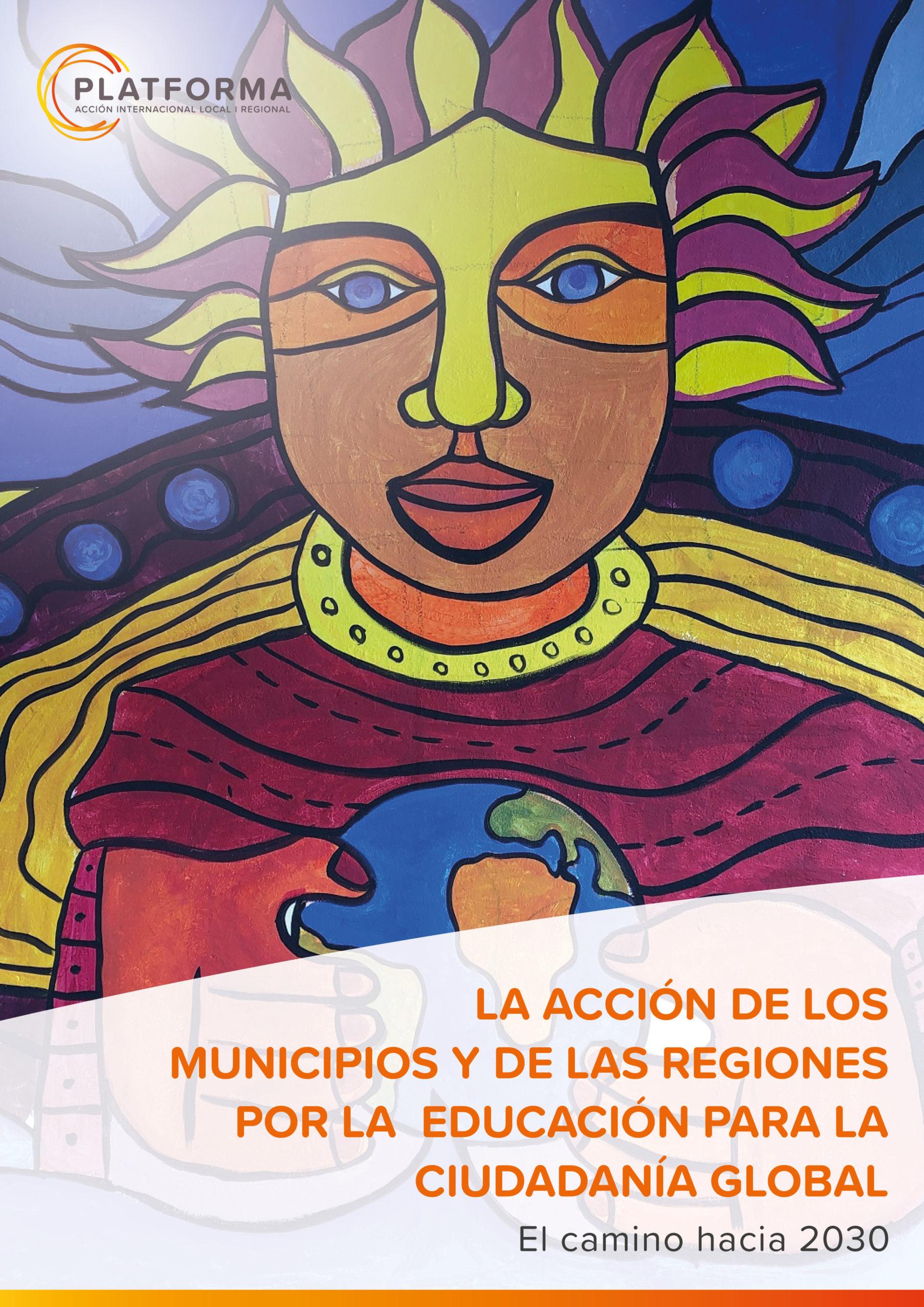 La acción de los municipios y de las regiones por la Educación para la Ciudadanía Global – El camino hacia 2030